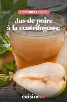 Le jus de poire à la centrifugeuse est une boisson très facile et rapide à préparer. #recette#cuisine#poire#jus #robot #centrifugeuse Fruit, Cantaloupe, Robot, Drink, Cooking Recipes, Real Simple, Robots
