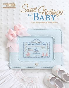 Sweet Nothings for Baby - Leisure Arts
