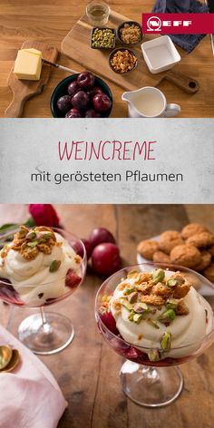 Weincreme mit gerösteten Pflaumen A good white wine tastes not only as a drink, but also in our wine Desserts In A Glass, Prune, C'est Bon, Cakes And More, Food Hacks, Delish, Food And Drink, Yummy Food, Sweets
