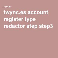 twync.es account register type redactor step step3