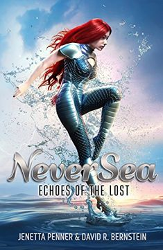NeverSea: Echoes of the Lost (Book One) by Jenetta Penner https://www.amazon.com/dp/B075M5H8HX/ref=cm_sw_r_pi_dp_x_7ohiAb81017Z2