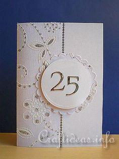 Greeting Card to Craft- Silver Wedding Anniversary Card 50th Anniversary Cards, Anniversary Invitations, Silver Anniversary, Wedding Shower Cards, Wedding Cards, Hand Made Greeting Cards, Engagement Cards, Beautiful Handmade Cards, Scrapbooking