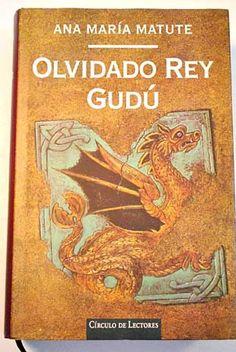 Olvidado rey Gudú (Ana María Matute; 1996). I read it in 2000.