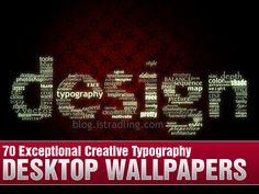 typography-wallpapers-600. I love the idea of doing an accent wall with typography.