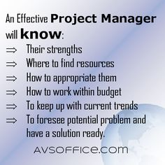 An Effective Project Manager will know...     #VAtip, #projectmanager, #business, #project