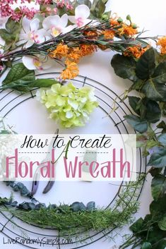 How To Craft an Artificial Floral Wreath | Live Randomly Simple