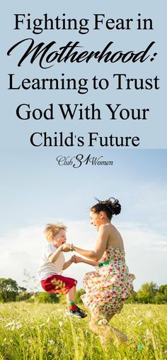 Do you fear for your child's future? How can you rest in the plan you are walking in and trust that God has your child in His hands? via @Club31Women