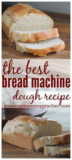 The best bread machine dough recipe (so easy too!)                                                                                                                                                                                 More