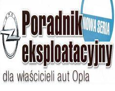 Poradnik Eksploatacyjny  - OPEL - Poradnik Motoryzacyjny  [AS-PDF]