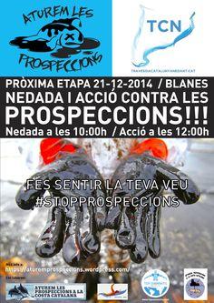 El proper 21 de desembre a la Platja de Blanes, la Plataforma Aturem les prospeccions a la costa catalana i Travessia Catalunya Nedant organitzaran una acció reivindicativa i nedada contra les prospeccions marines.