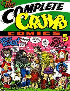 The Complete Crumb Comics Vol. 5: Happy Hippy Comix by Robert Crumb