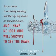 Quote from #GlassSword by Victoria Aveyard                                                                                                                                                                                 More