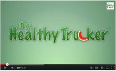 8 Meal Tips For Truck Drivers -- Planning Healthy Meals