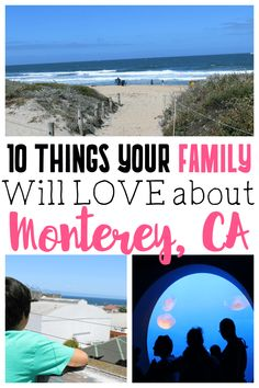 10 Things Your Family Will Love About Monterey, CA   Monterey County