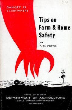 Tips on farm & home safety  (via University of Florida)