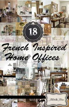 Do you have a favorite? 18 Fabulous, French-Inspired Home Offices
