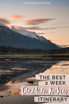 The best two week Canadian Rockies Itinerary. This post includes, Banff National Park, Jasper National Park, Lake Louise, Moraine Lake, The Icefields Parkway, Hikes, photography spots, restaurants, maps, Bow Valley Parkway and so much more!