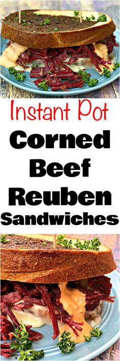 Instant Pot Corned Beef Reuben Sandwich is an easy pressure cooker recipe with braised corned beef brisket. These sandwiches are great to enjoy as leftovers to the St. Patrick's Day holiday or for a quick weeknight dinner. This sandwich is loaded with sauerkraut, thousand island dressing on toasted rye bread. #InstantPot #InstantPotRecipes #StPatricksDay #StPatricksDayRecipes