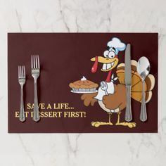 Eat Dessert First! Thanksgiving Turkey Cartoon Paper Placemat - humor funny fun humour humorous gift idea