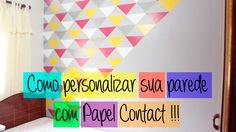 Inventando Moda - DIY - Como personalizar sua parede com Papel Contact -...