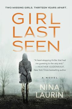 Two missing girls. Thirteen years apart.An intense psychological thriller for readers of I Am Watching You, The Luckiest Girl Alive,...