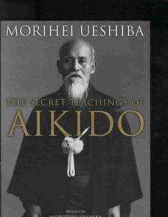 Secret Teachings of Aikido