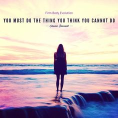 We believe in you.   #quoteoftheday #firmbody #HolisticSpa #motivation #inspiration #qotd #eleanorroosevelt #weightloss #naturalweightloss #holistic #holistichealth #holisticnutrition #hcg #detox #infraredsauna #lymphaticmassage #westhollywood #weho #losangeles #beverlyhills #hollywood #fitnessjourney #Fitness #quotes #qotd