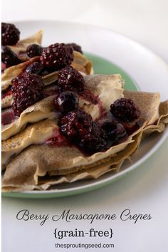 Gluten Free Buckwheat Crepes with Marscapone and Berries - The Sprouting Seed