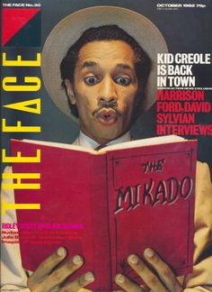 The Face magazine - cover scans of the first 50 issues - plus a few more. The Face magazine was a monthly independent music publication launched in Kid Creole, The Face Magazine, Ridley Scott, Modern Dance, Dance Music, Magazine Covers, Period, Artworks, Number
