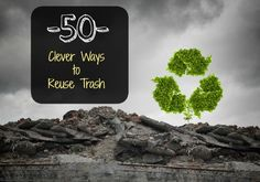Stop being a member of the throw-away society and be part of the sustainable solution. Here are 50 of the most thrown away items and clever ways to reuse them.