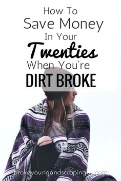Saving Money When You're Young And Dirt Broke - Finance tips, saving money, budgeting planner Ways To Save Money, Money Tips, Money Saving Tips, How To Make Money, Money Budget, Savings Planner, Budget Planer, Managing Your Money, Frugal Living Tips