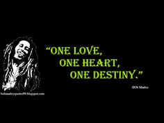 This consists of all famous bob marley quotes