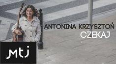 Antonina Krzysztoń - Miłości twej