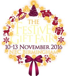 The Festive Gift Fair, 10-13 November 2016, NEC Birmingham