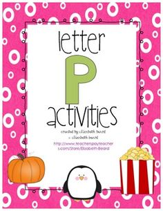 Letter P Activities - Preschool and Kindergarten