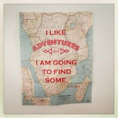 South Africa Map Art:  Adventure Original Print on Vintage Map 'I Like Adventures & I am Going to Find Some' (7) by WalshWalshandSon on Etsy https://www.etsy.com/listing/174308955/south-africa-map-art-adventure-original