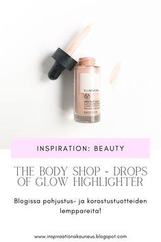Blogissa pohjustus- ja korostustuotteiden suosikkeja! #highlighter #makeup #thebodyshop #blogi #kauneusblogi
