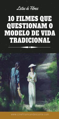 10 filmes que questionam o modelo de vida tradicional. #filme #filmes #clássico #cinema #atriz #atriz