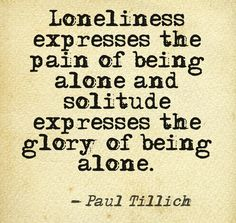 loneliness vs being alone