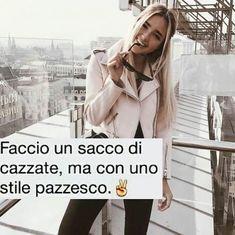 #frasi #frasistronze #frasitumblr #tumblr #tumblrgirl #statidiwhatsapp #cavolate #cazzate #stronzate #constile #style #pazzesco #crezy… Best Friend Quotes, Best Friends, Jordyn Jones, Foto Instagram, Carpe Diem, Gossip Girl, In My Feelings, Words Quotes, Good Things