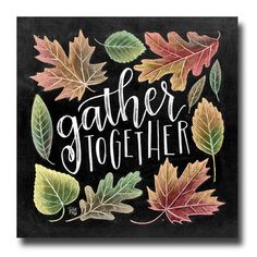 Gather Sign, Fall Decor, Chalkboard Art, Chalk Art, Gather Together, Fall Sign…
