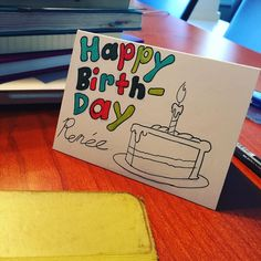 """Thank you @ianyoxontoons and @yoxemma!! Love you both!  [photo of a card with a hand drawn piece of cake with a candle in it. Text says """"Happy Birthday Renée""""]"""