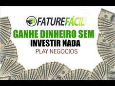 27 - Ganhe dinheiro sem Investir nada - Fature Fácil