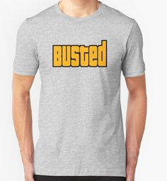 """""""Grand Theft Auto Busted"""" T-Shirts & Hoodies by barrelroll1 