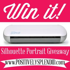 Silhouette Portrait Giveaway :: PositivelySplendid.com | Entries will close at 11:59 PM on April 20, 2013.