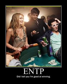 The guy sitting ON the table, is the ENTP, in case that needed clarification.
