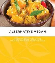 Dino sarma weierman alternative vegan international vegan fare alternative vegan international vegan fare straight from the produce aisle pdf forumfinder Image collections
