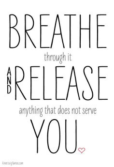 """Breathe through it and release anything that does not serve you."" Power of Pranayama"