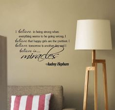 Newsee Decals I Believe in Being Strong When Everything Seems to Be Going Wrong. I Believe That Happy Girls Are the Prettiest. I Believe That Tomorrow Is Another Day and I Believe in Miracles Audrey Hepburn Vinyl Wall Art Inspirational Quotes and Saying Home Decor Decal Sticker Good Life,http://www.amazon.com/dp/B008KRSSV8/ref=cm_sw_r_pi_dp_SdqHtb02W34NXGRE