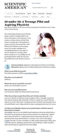 Scientific American is the essential guide to the most awe-inspiring advances in science and technology, explaining how they change our understanding of the world and shape our lives. Sabrina Gonzalez, 30 Under 30, Theoretical Physics, Life Learning, Scientific American, Science Biology, Intersectional Feminism, Physicist, Badass Women